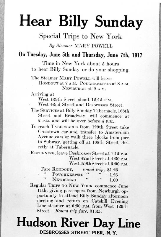 """Advertisement for Mary Powell excursion to New York City, """"Hear Bill Sunday,"""" to coincide with the Billy Sunday revivals. June 1, 1917. Donald C. Ringwald Collection, Hudson River Maritime Museum."""